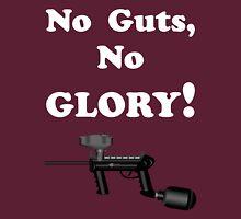 Paintball. No Guts No Glory. WHI. Unisex T-Shirt