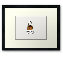 You Hold The Key To Your Happiness Framed Print