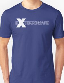 Basically, Exterminate! Unisex T-Shirt