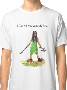 River Tam I Can Kill You With My Brain T-shirt Classic T-Shirt