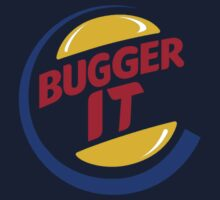 Bugger It by AddictGraphics