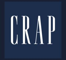 Crap by AddictGraphics