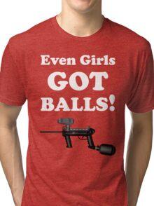 Paintball. Even Girls Got Balls. WHI. Tri-blend T-Shirt