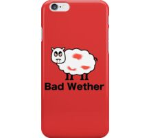Bad Wether iPhone Case/Skin