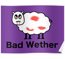 Bad Wether Poster