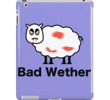 Bad Wether iPad Case/Skin