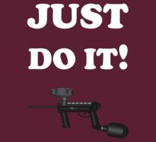 Paintball. Just Do It! Paintball. WHI. by DavidAtchley