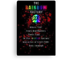 Rainbow Factory  Canvas Print
