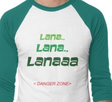 LANA - DANGER ZONE Men's Baseball ¾ T-Shirt