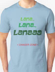LANA - DANGER ZONE T-Shirt