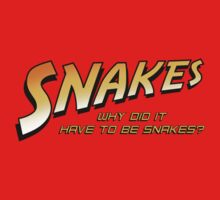 Why Did It Have To Be Snakes? Kids Tee