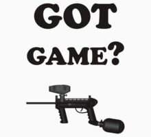 Paintball. Got Game? BL. by DavidAtchley