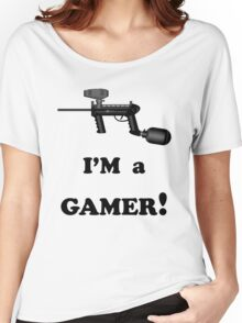 Paintball. I'm A Gamer. BL. Women's Relaxed Fit T-Shirt