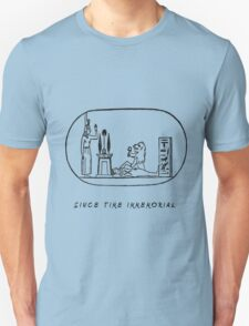 Since Time immemorial  T-Shirt