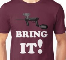 Paintball. Bring IT. WHI. Unisex T-Shirt