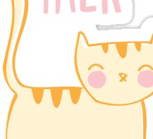 Less Talk, More Meow Sticker