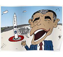 Obama explains the Minuteman ICBM test delay Poster
