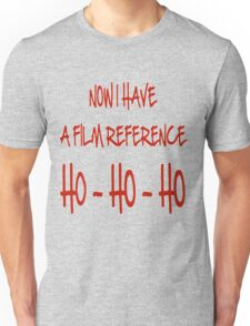 Now I Have a Film Reference Unisex T-Shirt