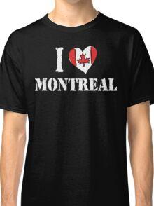 I Love Montreal Canada Classic T-Shirt
