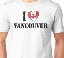 I Love Vancouver Canada Unisex T-Shirt