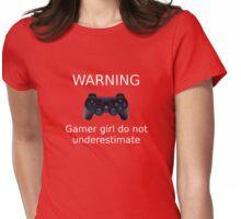 Warning Gamer girl do not underestimate (white text2) Womens Fitted T-Shirt