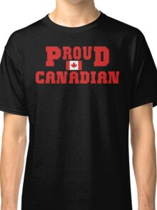 Proud Canadian Classic T-Shirt
