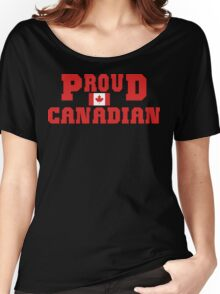 Proud Canadian Women's Relaxed Fit T-Shirt
