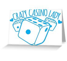 Crazy Casino Lady with three dice Greeting Card