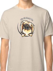 Pekingese :: Its All About Me Classic T-Shirt