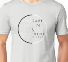 The Same Coin Unisex T-Shirt