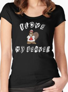I Love My Beaver Women's Fitted Scoop T-Shirt