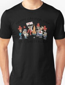 Happy Birthday Canada Get Shit Faced Unisex T-Shirt