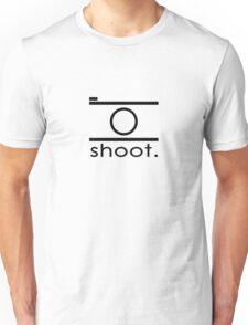 Shoot. Unisex T-Shirt
