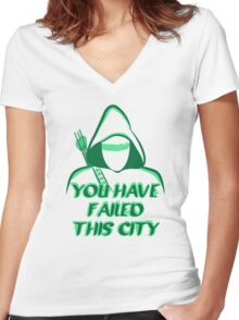 You Have Failed This City !  Women's Fitted V-Neck T-Shirt
