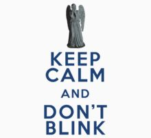 Dr Who - Weeping Angel - Keep Calm and Don't Blink (Blue) by Bastien13
