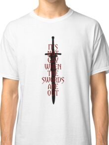 It's Not Gay When The Swords Are Out Classic T-Shirt