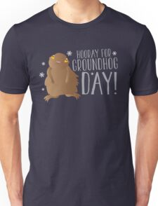 HOORAY FOR GROUNDHOG DAY! with cute little groundhog and snowflakes Unisex T-Shirt