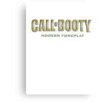 Call of Booty Canvas Print