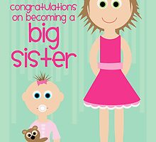 Birth - Congratulations New Big Sister by Emma Holmes
