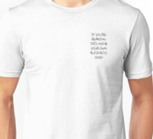 mind your own business xoxo Unisex T-Shirt