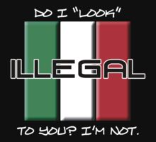 I'm Not Illegal Kids Clothes