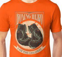 Boxing Hero - I am the greatest Unisex T-Shirt