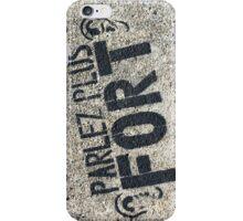 Parlez Plus Fort ! iPhone Case/Skin