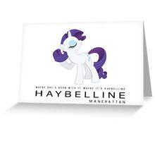 Rarity Haybelline Greeting Card
