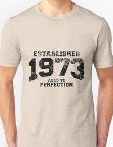 Established 1973 - Aged to Perfection T-Shirt