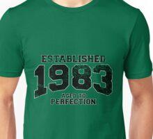 Established 1983 - Aged to Perfection Unisex T-Shirt