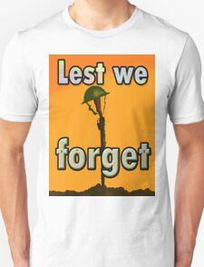 LEST WE FORGET T. T-Shirt