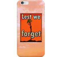 LEST WE FORGET iPHONE C. iPhone Case/Skin