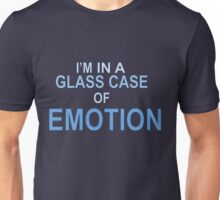 In a glass case of emotion  Unisex T-Shirt