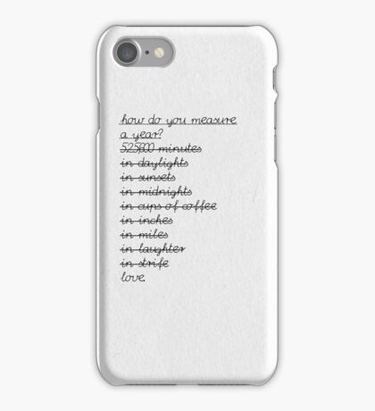 measure your life in love  iPhone Case/Skin